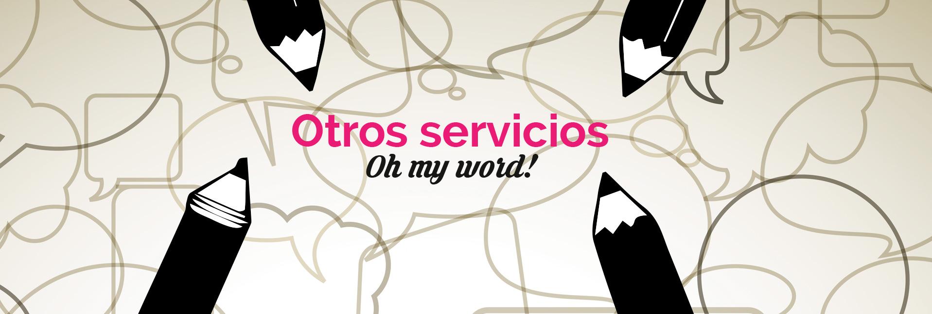 ohmyword!. Empresa de traducción. Traductores nativos.